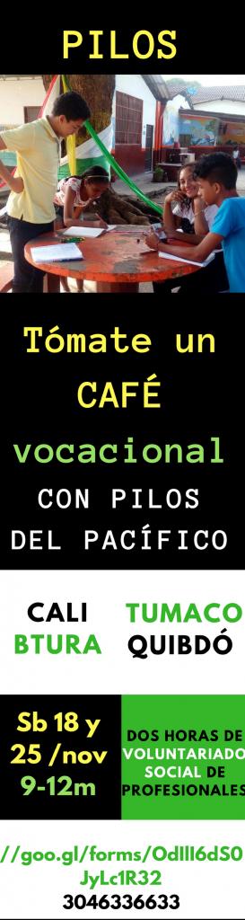 Café vocacional con Pilos del Pacífico