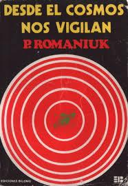 Pedro Romaniuk3libro desde el cosmos nos vigilan