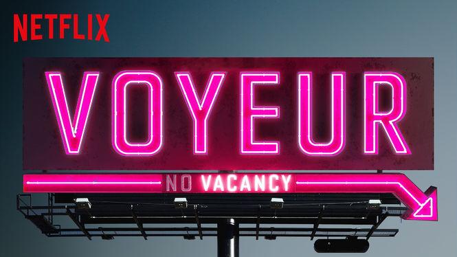 Voyeur - Imagen Netflix USA
