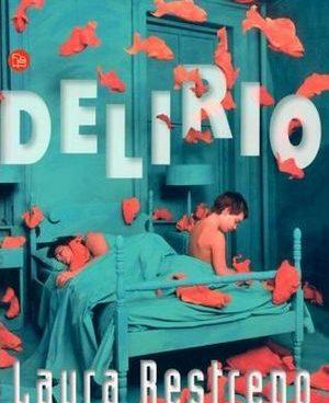 Delirio, Laura Restrepo