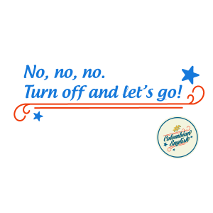 026-ColombianEnglish-Turn-off-and-lets-go