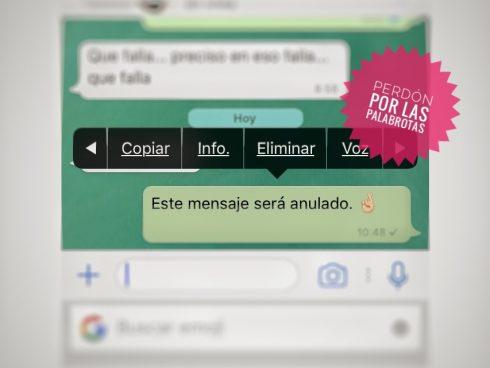 Borrar un mensaje de WhatsApp enviado no es una opción.