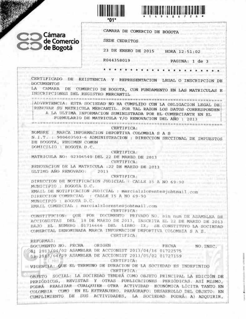 Certificado de existencia y representación legal ante la Cámara de Comercio de Bogotá.