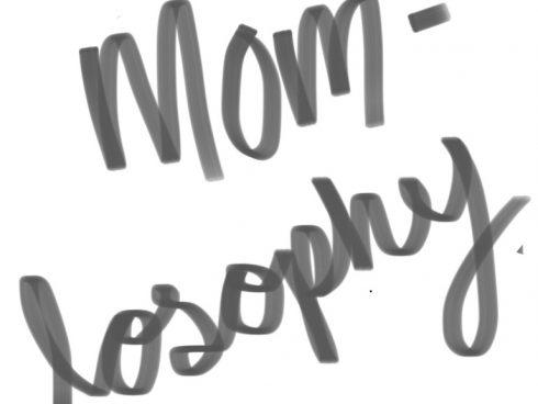 Momlosophy by Ana Pau