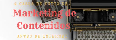 Marketing de contenidos antes de internet