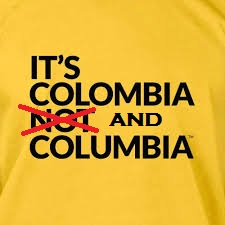 Its Colombia and Columbia