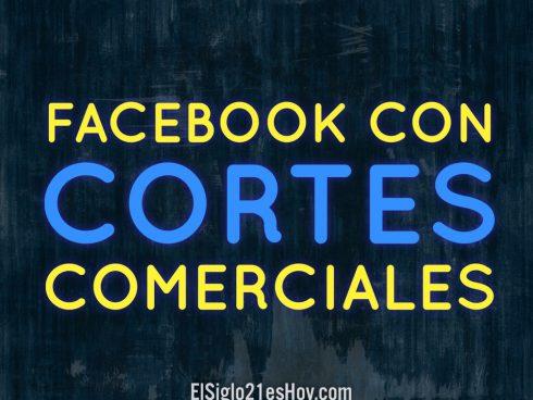 Facebook con Cortes Comerciales