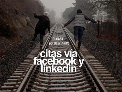 Citas en Facebook y en Linkedin
