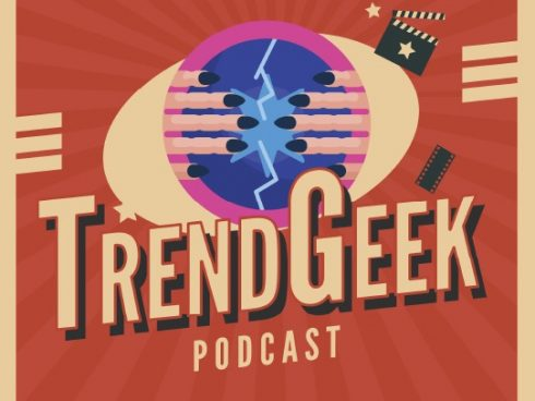 TrendGeek Podcast Capitulo 34 - Si, vemos el futuro